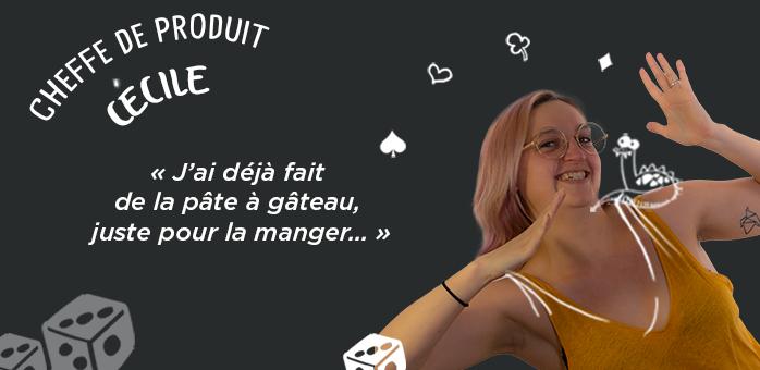 Portrait d'équipe : Cécile – Cheffe de produit chez Chouic
