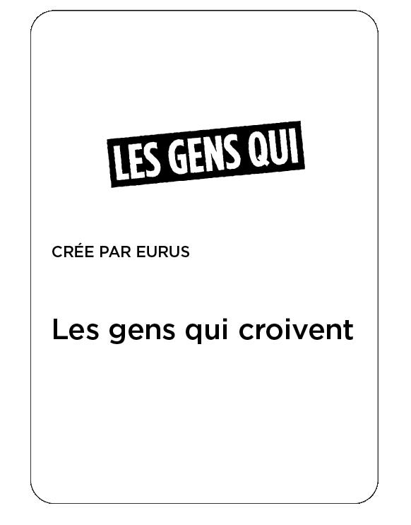 """Carte : """"Les gens qui croivent"""""""